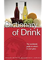 The Dictionary of Drink (Wordsworth Reference)