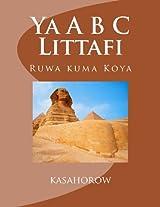 Ya a B C Littafi: Ruwa Kuma Koya