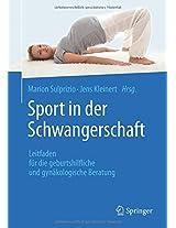 Sport in der Schwangerschaft: Leitfaden für die geburtshilfliche und gynäkologische Beratung