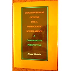Constitutional Options for a Democratic South Africa: A Comparative Perspective