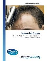 Haare im Stress: Wie sich Probleme auf graue Haare und Haarausfall auswirken