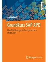 Grundkurs SAP APO: Eine Einführung mit durchgehendem Fallbeispiel