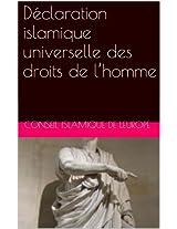Déclaration islamique universelle des droits de l'homme (French Edition)