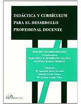 Didactica y curriculum para el desarrollo profesional docente / Didactics and curriculum for teacher professional development