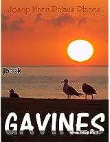 GAVINES [1] [CAT] (Catalan Edition)