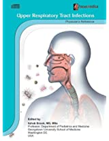 Upper Respiratory Tract Infections: Physician's Reference (Respiratory Diseases)
