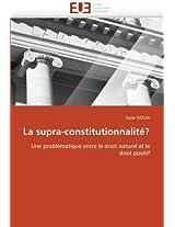 La Supra-Constitutionnalite? (Omn.Univ.Europ.)