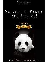 Salvate il Panda che è in Me! Come Eliminare le Occhiaie