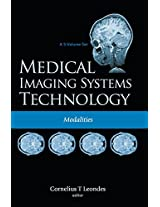 Medical Imaging Systems Technology: Modalities v. 2