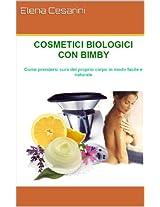 Cosmetici Biologici con Bimby