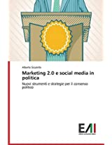 Marketing 2.0 E Social Media in Politica
