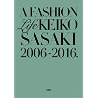 佐々木敬子 A FASHION Life KEIKO SASAKI 小さい表紙画像