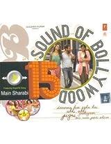 Sound of Bollywood - 15 (Main Sharaabi)