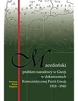 Macedonski problem narodowy w Grecji w dokumentach Komunistycznej Partii Grecji 1918-1940