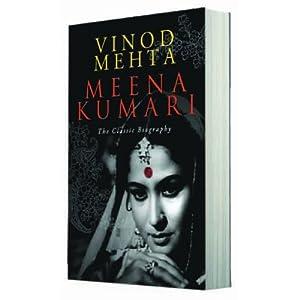 Meena Kumari the Classic Biography