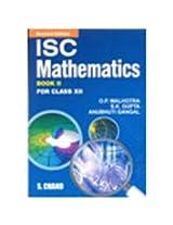 ISC Mathematics for Class 12 - Vol. 2