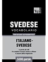 Vocabolario Italiano-Svedese per studio autodidattico - 5000 parole (Italian Edition)