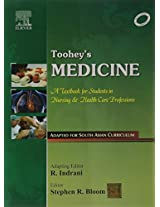 Toohey's Medicine: A TB for Students in Nursing & HealthCare Professions - 1st South Asian Edition: A Textbook for Students in Nursing and Health Care Professions