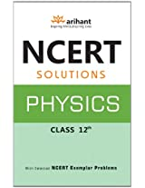 NCERT Solutions for Class 12 Physics by Nidhi Goel