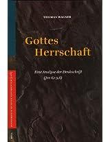 Gottes Herrschaft: Eine Analyse Der Denkschrift (Jes 6, 1-9, 6) (Vetus Testamentum Supplements)