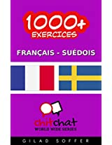 1000+ Exercices Français - Suédois (ChitChat WorldWide) (Swedish Edition)