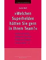 Welchen Superhelden hätten Sie gern in Ihrem Team?: Impulse zur Lösung alltäglicher und nicht alltäglicher Aufgaben in Unternehmen - 2