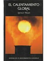 El Calentamiento Global/ Global Warming: Historia De Un Descubrimiento Cientifico