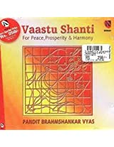 Vaastu Shanti: For Peace, Prosperity & Harmony (With Narration in English)