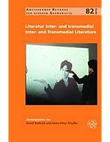 Literatur Inter- Und Transmedial: Inter- and Transmedial Literature (Amsterdamer Beitrage zur Neueren Germanistik)