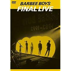 バービーボーイズ(BARBEE BOYS)『Final Live』