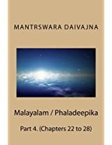 Malayalam / Phaladeepika: Chapters 22 to 28: Volume 4 (Phaladeepika / Malayalam)