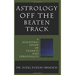 Astrology Off the Beaten Track: A Scientific Examination of Planets and Personality