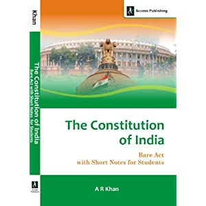 The Constitution of India: Bare Act with Short Notes for Students