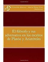 El filosofo y sus adversarios en los escritos de Platon y Aristoteles