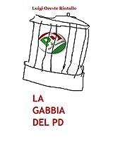La gabbia del PD