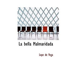 La bella Malmaridada (Spanish Edition)