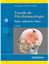 Tratado de psicofarmacologia / Treatise on Psychopharmacology: Bases Y Aplicacion Clinica / Basis and Clinical Application