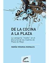 """De la cocina a la plaza. La categoría """"madre"""" en el discurso de las madres de la Plaza de Mayo (Primeros Pasos)"""