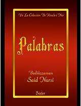Palabras (La Colección Risale-i Nur en Español nº 9) (Spanish Edition)