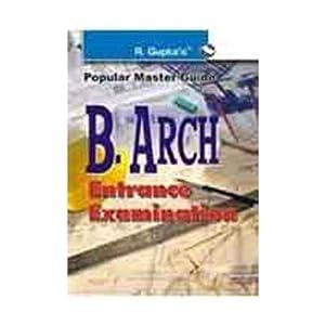 B.Arch Entrance Exam Guide: Entrance Examination (Popular Master Guide)