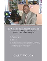 Le Guide du Leader Tome II (French Edition)