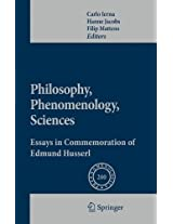 Philosophy, Phenomenology, Sciences: Essays in Commemoration of Edmund Husserl (Phaenomenologica)