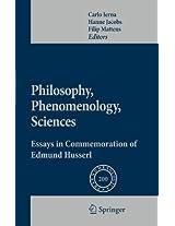 Philosophy, Phenomenology, Sciences: Essays in Commemoration of Edmund Husserl (Phaenomenologica)