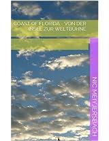 Coast of Florida - Von der Insel zur Weltbühne