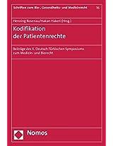 Kodifikation Der Patientenrechte: Beitrage Des X. Deutsch-turkischen Symposiums Zum Medizin- Und Biorecht (Schriften Zum Bio-, Gesundheits- Und Medizinrecht)