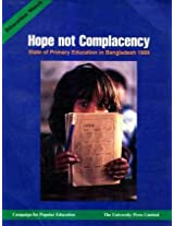 Hope Not Complacency: Primary Education in Bangladesh 1999