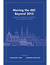 Moving the AEC Beyond 2015: Managing Domestic Consensus for Community ? Building