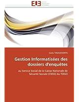 Gestion Informatisees Des Dossiers D'Enquetes (Omn.Univ.Europ.)