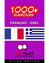 1000+ Exercices Français - Grec (ChitChat WorldWide) (French Edition)
