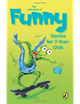 The Puffin Book of Funny: Stories for 7 Year Old